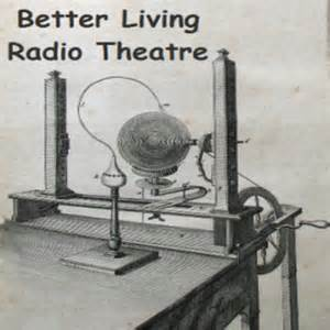 better-living-radio-theatre